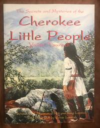 image of Cherokee Little People: the Secrets and Mysteries of the Yunwi Tsunsdi
