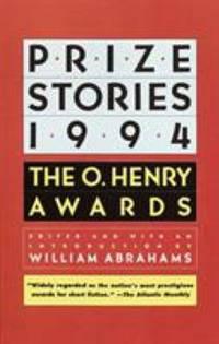 Prize Stories 1994 : The O. Henry Awards
