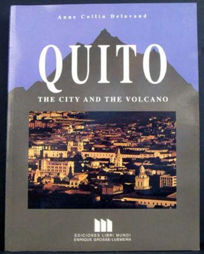 Quito, Ecuador: Ediciones Libri Mundi/ Enrique Grosse-Luemern, 2001. 1st. Original Wraps. Collectibl...