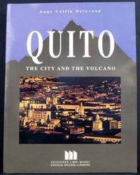 Quito: The City and the Volcano