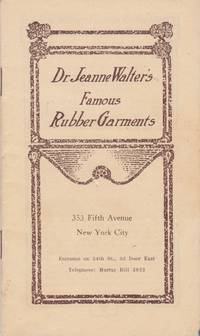 Dr. Jeanne Walter's Famous Rubber Garments