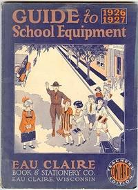 Guide to 1926 1927 School Equipment (catalog)