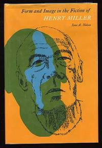 Form And Image In The Fiction Of Henry Miller