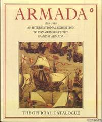 image of Armada 1588-1988. An International Exhibition to Commemorate the Spanish Armada