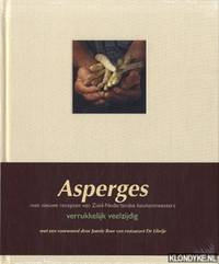 Asperges: verrukkelijk veelzijdig: met nieuwe recepten van zuidnederlandse keukenmeesters