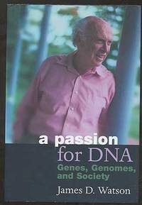 image of A Passion for DNA: Genes, Genomes, and Society