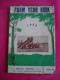 FARM YEAR BOOK Annual Report of the County Kildare Committee of Agriculture