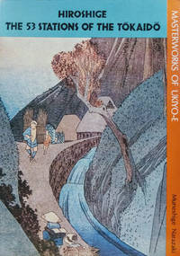 Hiroshige:  The 53 Stations of the Tokaido