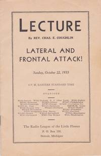 Lecture by Rev. Chas. E. Coughlin: Lateral and Frontal Attack!, Sunday, October 22, 1933