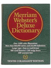 Merriam-Webster's Deluxe Dictionary: Tenth Collegiate Edition