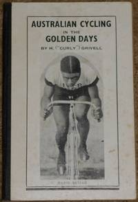 image of Australian Cycling in the Golden Days