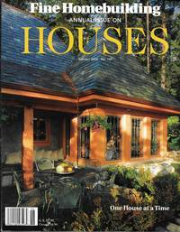 """""""Fine Homebuilding Annual Issue On Houses (Summer 2002, No. 147)"""""""