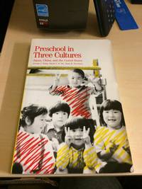 image of Preschool in Three Cultures. Japan, China, and the United States