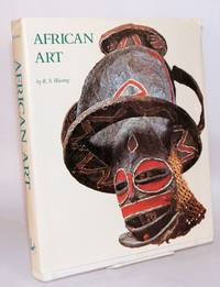 African art: its background and traditions, photographs by Hans Hinz