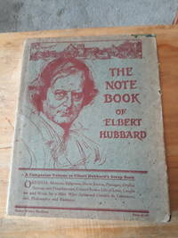 The Note Book of Elbert Hubbard