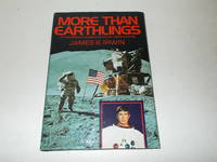 More Than Earthlings: An Astronaut's Thoughts for Christ-Centered Living