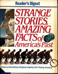 image of Strange Stories, Amazing Facts of America's Past