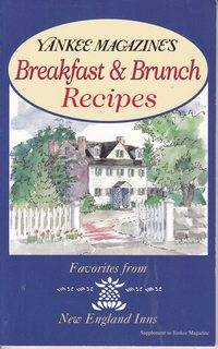 Yankee Magazine's Breakfast & Brunch Recipes