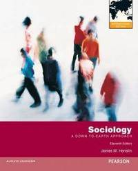 image of Sociology: A Down-To-Earth Approach