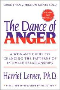 image of The Dance of Anger: A Woman's Guide to Changing the Patterns of Intimate Relationships