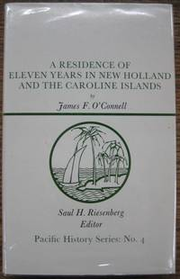 A Residence of Eleven Years in New Holland and the Caroline Islands.