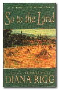 So To The Land An Anthology of Countryside Poetry
