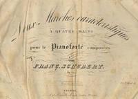 [D. 968b]. Deux Marches caracteristiques à quatre mains pour le Pianoforté composées par Franç. Schubert. Op. 121 [N]o. 552. Pr. f. 1.30 x C.M.