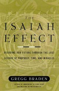image of The Isaiah Effect : Decoding the Lost Science of Prayer and Prophecy