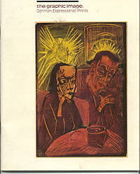 The Graphic Image: German Expressionist Prints