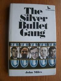 The Silver Bullet Gang