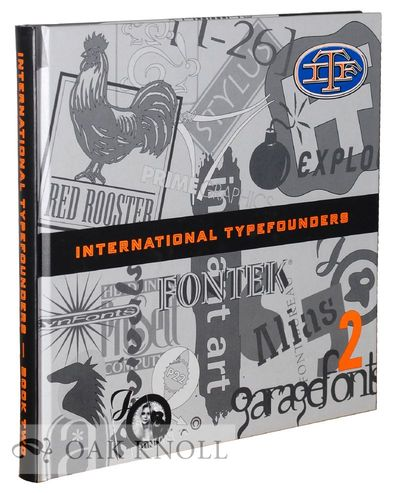 (Norristown PA): International Typefounders, 1998. paper-covered boards. Type Specimens. square 8vo....