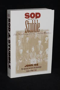 Sod and Stubble; The Unabridged & Annotated Edition