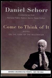 Come to Think of It: Notes on the Turn of the Millennium