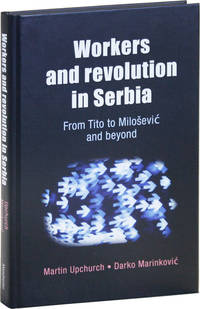 image of Workers and Revolution in Serbia from Tito to Miloševi  and Beyond