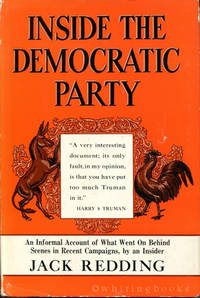 Inside the Democratic Party: An Informal Account of What Went on Behind the Scenes in Recent Campaigns