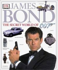 James Bond : The Secret World of 007