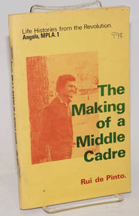 The making of a middle cadre: the story of Rui de Pinto; illustrated by Selma Waldman