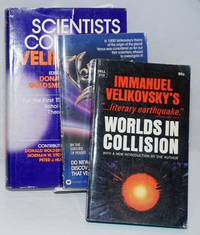image of Three items: Immanuel Velikovsky's Worlds in Collision with a new introduction by the author  [with]  Velikovsky Reconsidered by editors of Pensee  [with]  Scientists Confront Velikovsky edited by Donald Goldsmith, foreword by Isaac Asimov  [introductory packet]