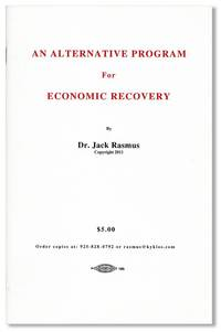 An Alternative Program for Economic Recovery by  Jack RASMUS - First Edition - 2011 - from Lorne Bair Rare Books and Biblio.com