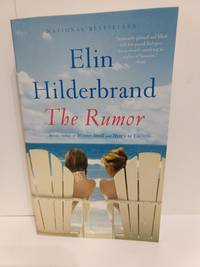 The Rumor: A Novel by Elin Hilderbrand - Paperback - 2016 - from Fleur Fine Books (SKU: 9780316375139)
