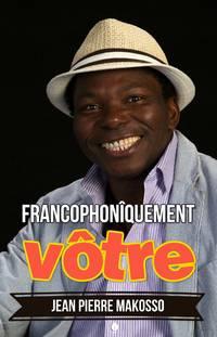 Francophonîquement vôtre