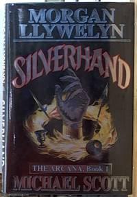 Silverhand: The Arcana Book 1
