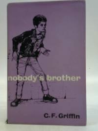 Nobody's Brother