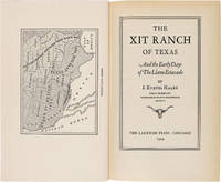 image of THE XIT RANCH OF TEXAS AND THE EARLY DAYS OF THE LLANO ESTACADO