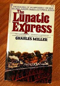 The Lunatic Express: An Entertainment In Imperialism.