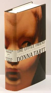 THE LITTLE FRIEND by Tartt, Donna - 2002