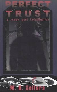 Perfect Trust (A Rowan Gant Investigation)