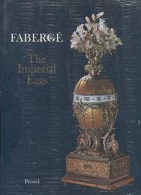 Faberge ;  The Imperial Eggs  The Imperial Eggs