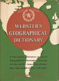 image of Webster's Geographical Dictionary; A Dictionary of Names of Places, with Geographical and Historical Information and Pronunciations