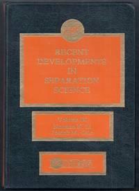 Recent Developments in Separation Science Volume IX (9)